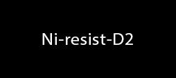 Ni-resist-D2